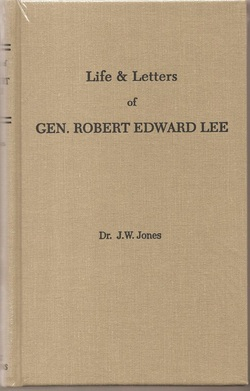 The Life and Letters of General Robert E. Lee