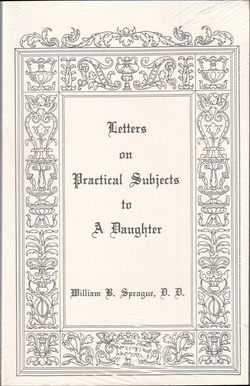 Letters on Practical Subjects to A Daughter, (Paperback)